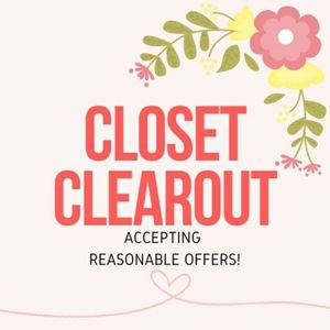 Closet Clearout - Limited Time Only!